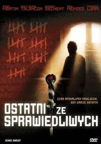 Ostatni ze sprawiedliwych (2007) plakat