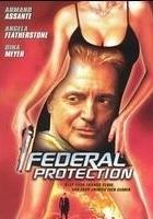 Pod federalną ochroną (2002) plakat