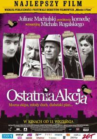 Ostatnia akcja (2009) plakat