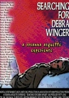 plakat - W poszukiwaniu Debry Winger (2002)