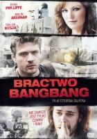plakat - Bractwo Bang Bang (2010)