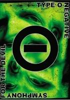Type O Negative: Symphony for the Devil