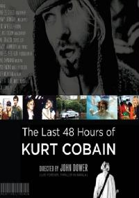 Ostatnie 48 godzin Kurta Cobaina