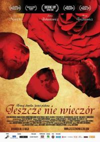 Jeszcze nie wieczór (2008) plakat