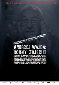 Andrzej Wajda: róbmy zdjęcie! (2008) plakat