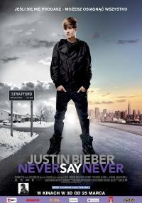 Justin Bieber: Never Say Never (2011) plakat