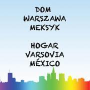 Dom: Warszawa-Meksyk (2013) plakat