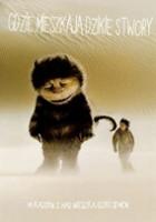 plakat - Gdzie mieszkają dzikie stwory (2009)