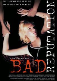 Bad Reputation (2005) plakat
