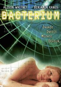 Bacterium (2006) plakat
