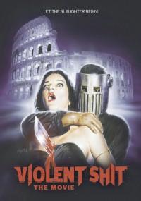 Violent Shit: The Movie (2015) plakat