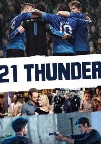 21 Thunder (2017) plakat