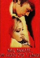 plakat - Mia moglie, un corpo per l'amore (1972)