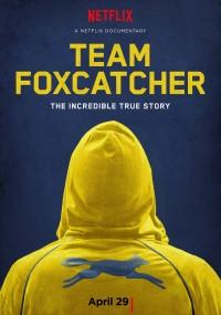 Team Foxcatcher (2016) plakat