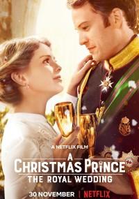 Świąteczny książę: Królewskie wesele (2018) plakat
