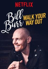 Bill Burr: Walk Your Way Out (2017) plakat