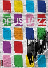 NY Export: Opus Jazz (2010) plakat