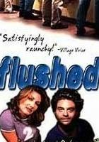 Flushed (1999) plakat