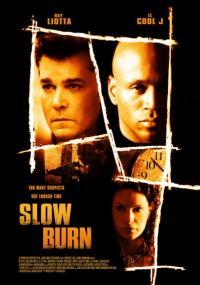 Slow Burn (2005) plakat
