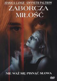 Zaborcza miłość (1998) plakat