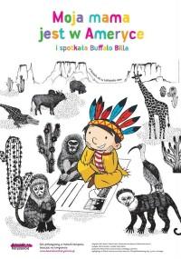 Moja mama jest w Ameryce i spotkała Buffalo Billa (2013) plakat