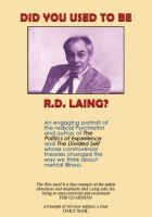 Did You Used to Be R.D. Laing?