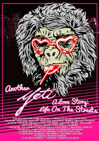 Another Yeti a Love Story: Life on the Streets (2017) plakat