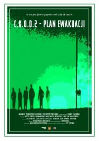 C.K.O.D. 2 – Plan Ewakuacji (2013) plakat