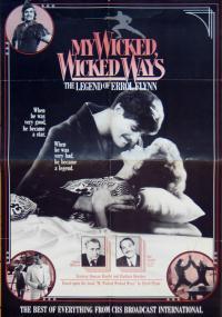 My Wicked, Wicked Ways... The Legend of Errol Flynn (1985) plakat