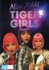 Pani Nikki i Tiger Girls