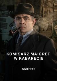 Maigret w kabarecie (2017) plakat