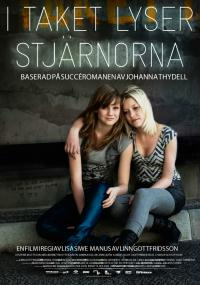 I taket lyser stjärnorna (2009) plakat