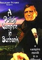 Polish Vampire in Burbank