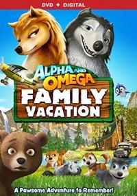 Alpha and Omega 5: Family Vacation (2015) plakat