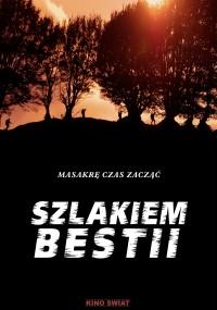 Szlakiem bestii (2015) plakat