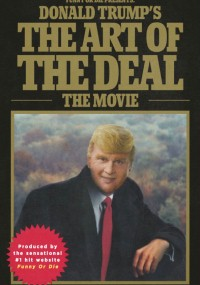 Donald Trump's The Art of the Deal: The Movie (2016) plakat