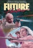 Myśliwi z przyszłości (1986) plakat