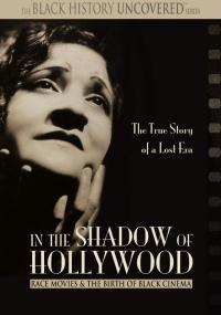 In the Shadow of Hollywood: Race Movies and the Birth of Black Cinema (2007) plakat