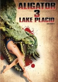 Aligator 3 - Lake Placid (2010) plakat