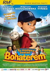 I Ty możesz zostać bohaterem (2006) plakat