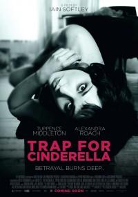 Trap for Cinderella (2013) plakat