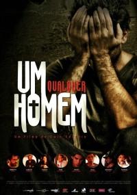 Um Homem Qualquer (2009) plakat