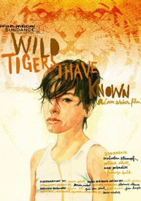 Wild Tigers I Have Known (2006) plakat