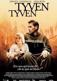 Tyven, tyven (2002) plakat