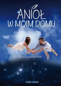 Anioł w moim domu (2014) plakat