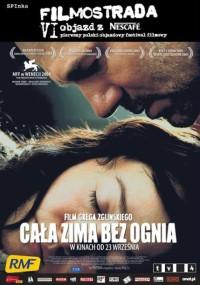 Cała zima bez ognia (2004) plakat