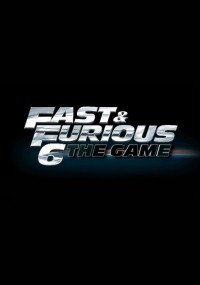 Fast & Furious 6: The Game (2013) plakat