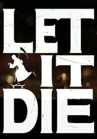 Let it Die (2016) plakat