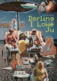 Darling I Lowe Ju (2010) plakat