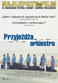 Przyjeżdża orkiestra (2007) plakat